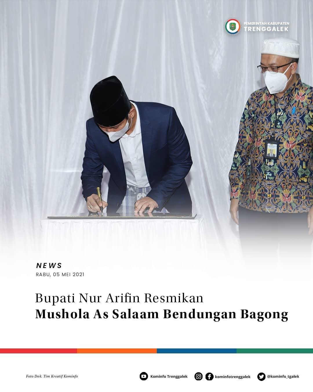Bupati Nur Arifin Resmikan Mushola As Salaam Bendungan Bagong